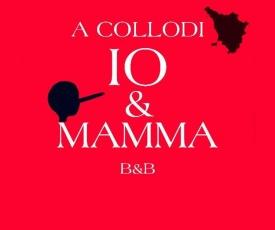 A Collodi Io & Mamma